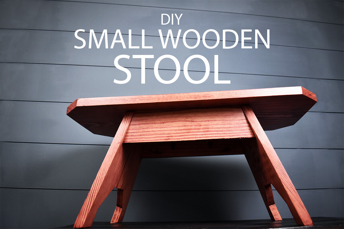 How to Make a Small Wooden Stool